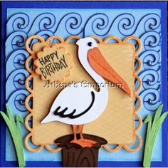 cricut life's a beach | Cricut Pelican Birthday Card. Life's a Beach Cartridge. *