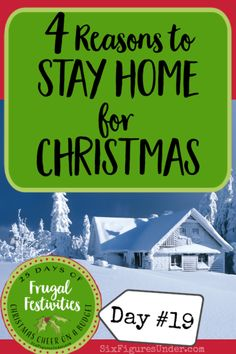 Want to simplify Christmas and make it more meaningful, while saving money at the same time? Today we're going to talk about why you might seriously consider staying home with your immediate family for Christmas. Christmas On A Budget, Christmas Home, Make Money From Home, How To Make Money, Up For The Challenge, How To Make Snow, Debt Free, Family Traditions, Money Saving Tips
