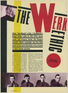 This Kraftwerk piece comes from The Face in March, 1982. Ralf Hutter is interviewed by Steve Taylor with design and layout by Neville Brody.   I'm posting this without the umlaut just to annoy...
