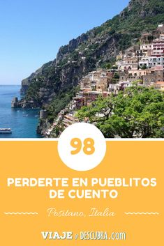 100 razones para viajar, viajeydescubra, positano, costa amalfitana, italia