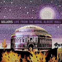 the Killers - Live at the Royal Albert Hall