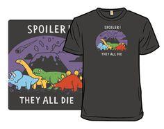 Spoiler! - Shirt.Woot