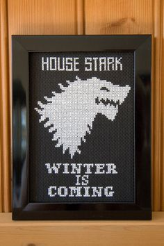Game of Thrones - House Stark - Winter is Coming.  Am enjoying the TV series so far, and all the house sigils lend themselves nicely to
