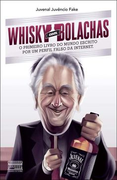Whisky Com Bolachas – o Primeiro Livro do Mundo Escrito Por Um Perfil Falso da Internet - http://batecabeca.com.br/whisky-com-bolachas-o-primeiro-livro-do-mundo-escrito-por-um-perfil-falso-da-internet-saraiva.html