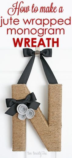 Wrapped Monogram Wreath How to: Jute Wrapped Monogram Wreath. This would be so unique and classy for any front door.How to: Jute Wrapped Monogram Wreath. This would be so unique and classy for any front door. Monogram Wreath, Diy Wreath, Letter Wreath, Diy Monogram, Wreath Ideas, Burlap Wreath, Wreath Making, Handmade Home, Oyin Handmade