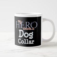 My Hero Wears K9 Dog Collar Giant Coffee Mug - kids kid child gift idea diy personalize design
