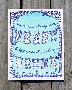 SALE!  Same Diaper, Different Day // Cloth Diaper Screen-Printed Art on Etsy, $10.00