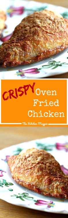 The Kitchen Magpie's Crispy Oven Fried Chicken - find out the secret to the most amazing oven fried chicken you will ever eat! Just look at that crispy skin! No crazy batter, either!