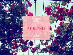 Spring Playlist by MFVC | http://www.minhafilhavaicasar.com/musicas-primavera/