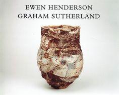 Ewen Henderson - Graham Sutherland. Ceramics and Watercolours