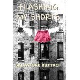 Flashing My Shorts (Paperback)By Salvatore Amico M. Buttaci