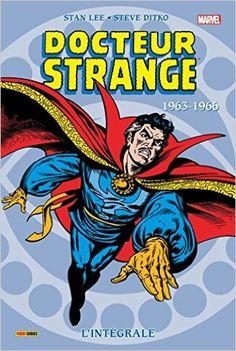 Docteur Strange - 1963-1966 : l''occasion de redécouvrir ce super-héros un peu moins connu que Batman, Superman et tous ces types bizarres au nom en « man »