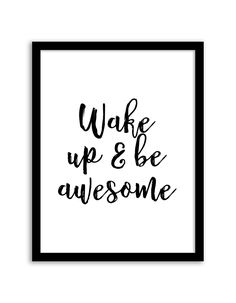 Free Printable Wake Up and Be Awesome Art from @chicfetti - easy wall art diy