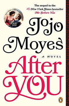 After You: A Novel by Jojo Moyes https://www.amazon.ca/dp/B00TY3ZKG8/ref=cm_sw_r_pi_dp_CeayxbXT1YGV4