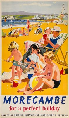 Morecambe anonymous holiday poster family on beach Posters Uk, Beach Posters, Railway Posters, Retro Posters, British Travel, British Seaside, British Summer, British Holidays, English Posters