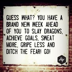 Get out there and slay your dragons! Monday Motivation, Motivation Inspiration, Go For It, Achieving Goals, New Week, Happy Monday, Slay, Dragons, Crowd