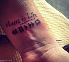 music is life music tattoos tattoo ink inked tattooing music quote
