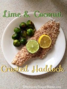 Lime and Coconut Crusted Haddock Recipe Dairy Free Recipes, Healthy Recipes, Healthy Meals, Haddock Recipes, Battered Fish, Paleo Whole 30, Fish And Seafood, Main Meals, Lime