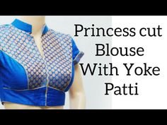 Princess Cut Blouse cutting with yoke patti in hindi. Choli Blouse Design, Saree Blouse Neck Designs, Fancy Blouse Designs, Blouse Neck Patterns, Princess Cut Blouse, Blouse Tutorial, Myanmar Dress Design, Stitching Dresses, Baby Dress Design