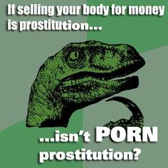 Logically, yes! But U.S. law, not raised but created out of thin air, is not created within the bounds of logic: http://supreme.findlaw.com/legal-commentary/is-pornography-the-same-as-prostitution-a-new-york-judge-says-no-but-the-answer-is-less-clear.html . There's no such thing as 'nonobscene pornography' though. The meanings of the 3 concepts are bound together…