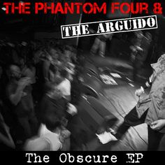 The Phantom Four & The Arguido - The Obscure EP (CD, 2011)