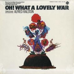 Oh! What A Lovely War