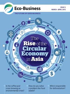 "The rise of the circular economy in Asia. [Magazine Exclusive] Across Asia, more businesses are discarding the decades-old ""take, make, waste"" model in favour of the circular economy, where waste doesn't exist and products are kept in the market in one virtuous loop. Eco-Business looks at how this is spurring a new industrial revolution. Eco-Business Magazine Issue 5"