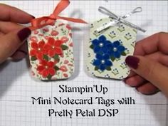 ▶ Stampin'Up Mini Note Card Tags with Pretty Petals DSP - YouTube
