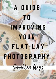 The Ultimate Guide to Improving Your Flatlay Photography, with the help of photography course with Aberrant Perspectives, I share how I take my photos Flat Lay Photography, Photography Courses, Photography Ideas, The Help, Improve Yourself, Blogging, My Photos, Posts, Group