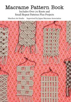 Macrame Pattern Book - Macramé may conjure images of owl wallhangings and friendship bracelets, but choose threads and cords from the wide range of texture and colors available today and you can end up with something sophisticated and modern. If you want to learn this incredibly versatile craft or explore new ways to get creative with it, Marchen Art's Macramé Pattern Book is a godsend. Lavishly illustrated with step-by-step diagrams, its easy-to-follow instructions for 70-plus knots can't be b…