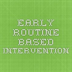 Early Routine-Based Intervention