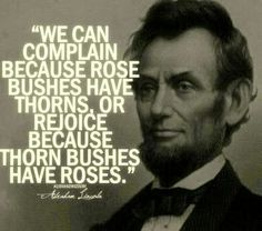Wise words from our late President Abraham Lincoln...