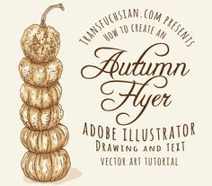 Check out these awesome products:         In this tutorial, we are going to learn how to create a group of hand-drawn water color style pumpkins to use as the main focus in an Autumn Festival flyer. I will also show you some tricks for creating a rustic, hand lettering style