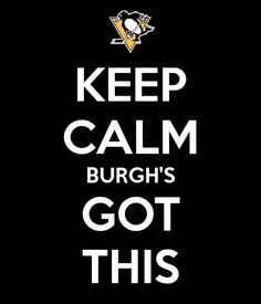 Let's go Pens!!!!!  Trying to stay calm.