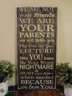 We Are Not Your Friends Parenting Quote Saying Primitive Wood Sign - Distressed Wooden Sign - Wall Signs - Home Decor - Family - Wall Sign by thestickerhut on Etsy