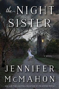 15 CREEPY New Books -- The Night Sister by Jennifer McMahon: This supernatural thriller hauntingly spans four different time periods. I Love Books, Great Books, New Books, Books To Read, Kindle, Summer Books, Horror Books, Love Reading, Reading Lists