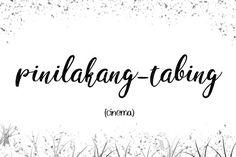"""pinilakang-tabing"" 30 Uncommon Filipino Words That You Must Know! Tagalog Words, Filipino Words, Rare Words, Aesthetic Words, Unique Words, You Must, Vocabulary, Language, Philippines"