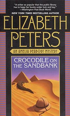Crocodile on the Sandbank (Amelia Peabody Book 1) Mysteri... https://www.amazon.com/dp/B00351DSA0/ref=cm_sw_r_pi_awdb_t1_x_p5JJAbEYR235K