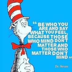 Be the best version of you! Thanks for the share @trevor.gensler #motivationalquotes #drseuss #motivation #authenticity #beyourself #B-U #quotes