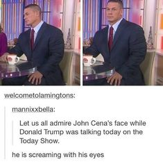 """""""He is screaming with his eyes"""""""