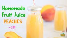 Homemade Peach Fruit Juice +6M baby recipe