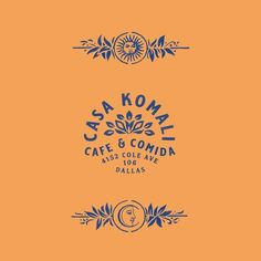Casa Komali, 1 • Branding and illustration for a new spot coming to Dallas soon