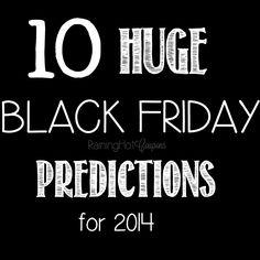10 HUGE Black friday 2014 Predictions