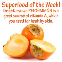 Superfood of the Week: Persimmon