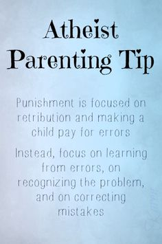 "Atheist Parenting Tips by Karen, YES, they COULD also be called simply ""Parenting Tips""."