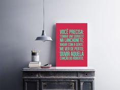 """Placa decorativa """"Você Precisa: Tomar um Sorvete na Lanchonete; Andar Com a Gente; Me Ver de Perto; Ouvir Aquela Canção do Roberto""""  Temos quadros com moldura e vidro protetor e placas decorativas em MDF.  Visite nossa loja e conheça nossos diversos modelos.  Loja virtual: www.arteemposter.com.br  Facebook: fb.com/arteemposter  Instagram: instagram.com/rogergon1975  #placa #adesivo #poster #quadro #vidro #parede #moldura"""