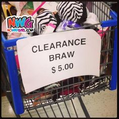 That's A New Way Of Spelling Bra - NoWayGirl