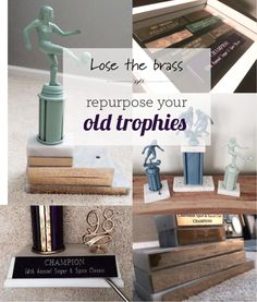 Lose the brass! Repurpose your box of old trophies