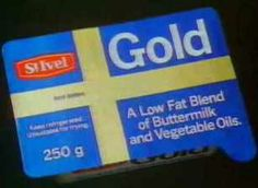 St. Ivel Gold.  This stuff was bloody awful and smelled like wax crayons when it melted on your toast!