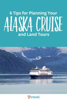 6 tips for planning your Alaska cruise and Alaska cruise excursions on land. If you can't decide which Alaska cruise itinerary and side of Alaska most appeals to you, why not see both? An increasingly popular option is an Alaska cruise tour, allowing multiple destinations, ports to visit, places to see, outdoor adventures, and more. Click inside now for all the travel tips about cruising Alaska!  #cruise #Alaska #cruises #traveltips #vacation